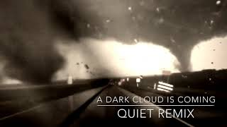 Moby - A Dark Cloud Is Coming (Quiet Remix)
