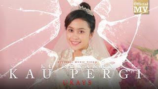 Ukays - Ku Relakan Kau Pergi (Official Music Video)