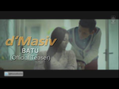 d'Masiv - Batu (Official Teaser)