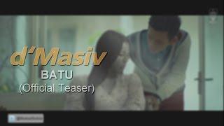 d 39 Masiv Batu Official Teaser