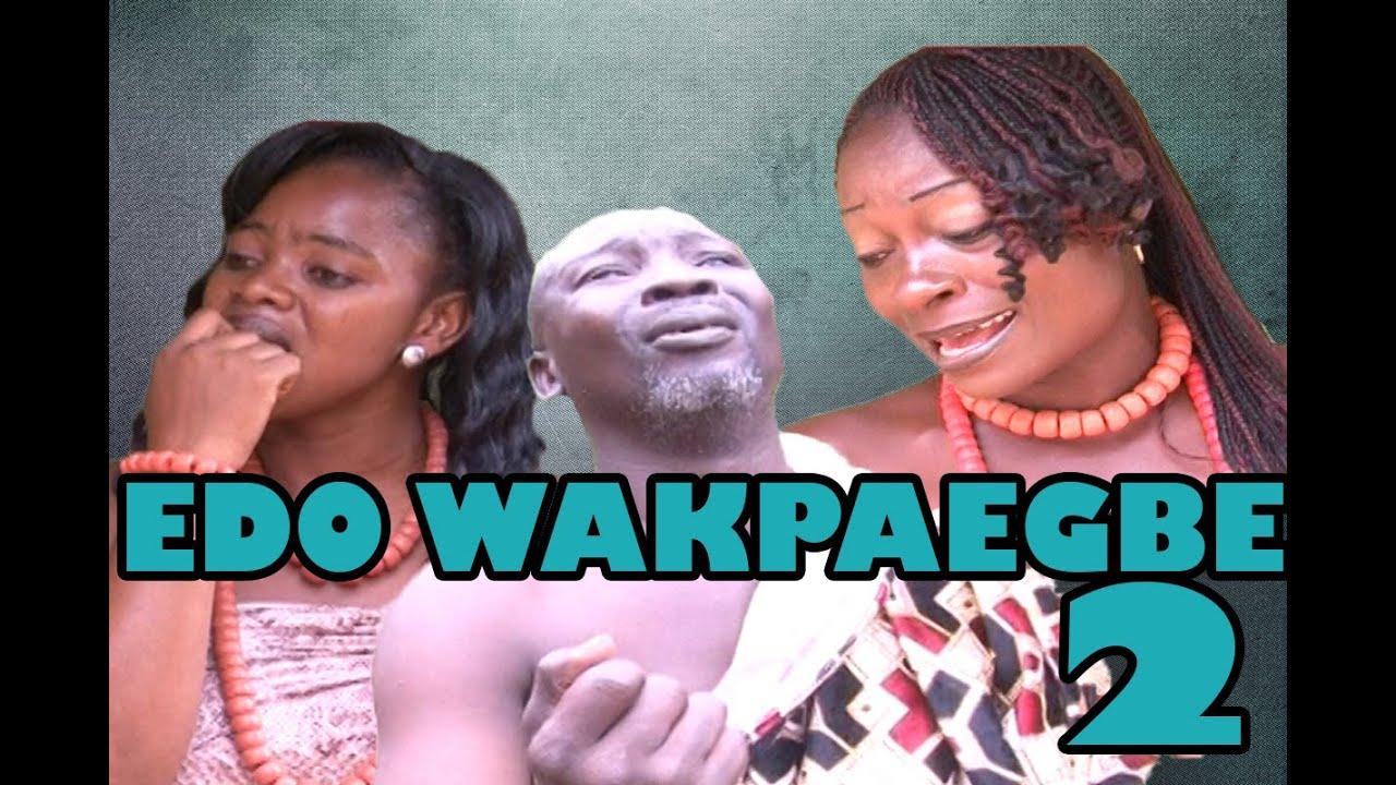 Download Edo Wakpegbe 2 - Latest Edo Video 2016 MP3
