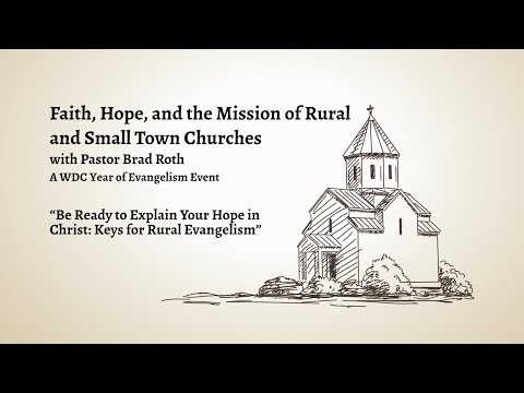 Be Ready to Explain Your Hope in Christ: Keys for Rural Evangelism