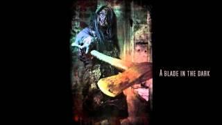 Dawn Of Ashes: Blade in the dark - HD+Lyrics