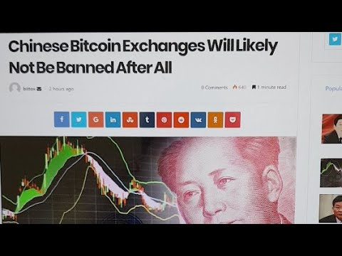Website Claims: Chinese Bitcoin Exchanges May Not Banned!