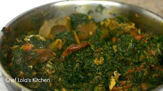 how to make nigerian efo riro spinach stew