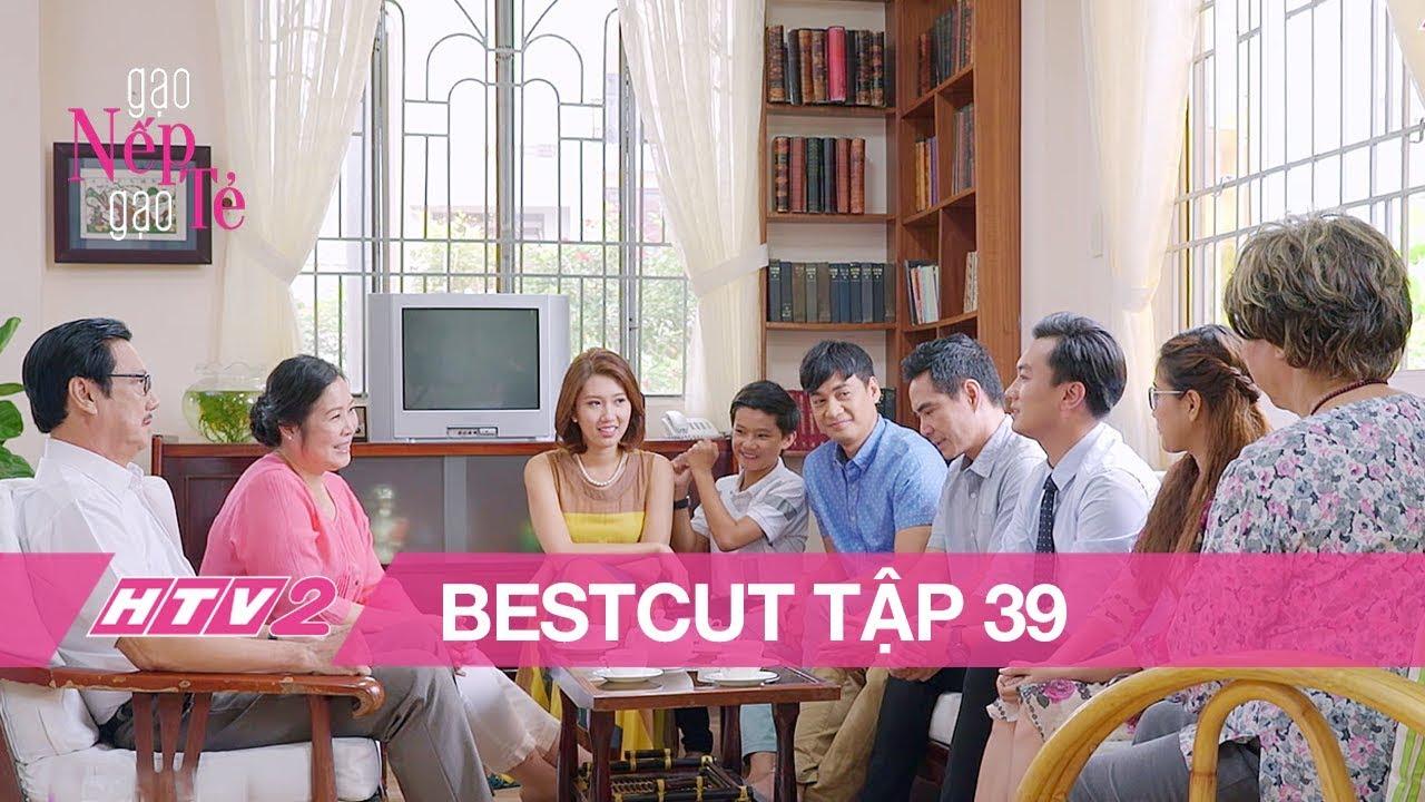 GẠO NẾP GẠO TẺ - Tập 39 | Nhân ra mắt gia đình nhà Minh - (BESTCUT) 20H, 01/08