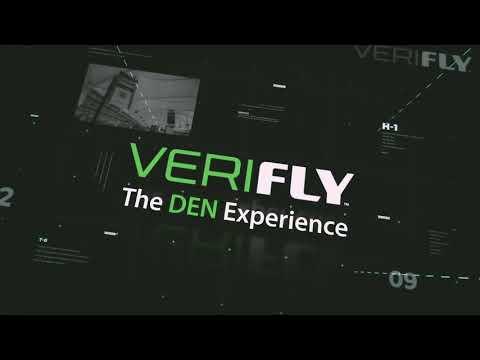 VeriFLY: The DEN Experience