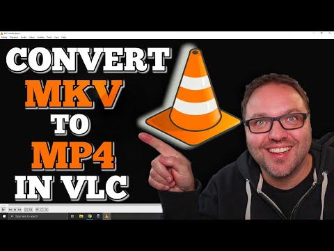 How to Convert MKV to MP4 in VLC Media Player   Free!