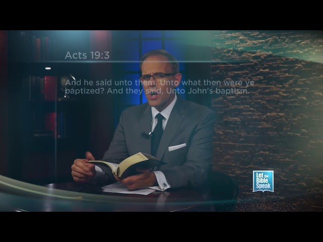 LET THE BIBLE SPEAK - Should You Be Re-baptized?