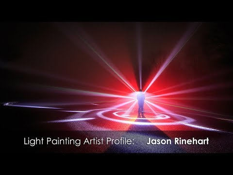 Light Painting Artist Profile: Jason Rinehart