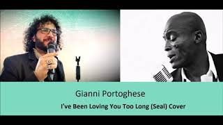 Gianni Portoghese - I've Been Loving You Too Long ( Cover)