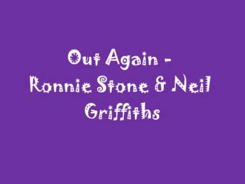 Out Again - Ronnie Stone & Neil Griffiths