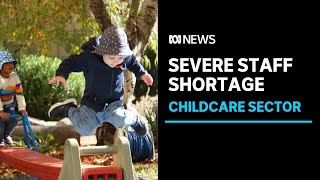 Canberra childcare centres face battle recruiting new staff | ABC News
