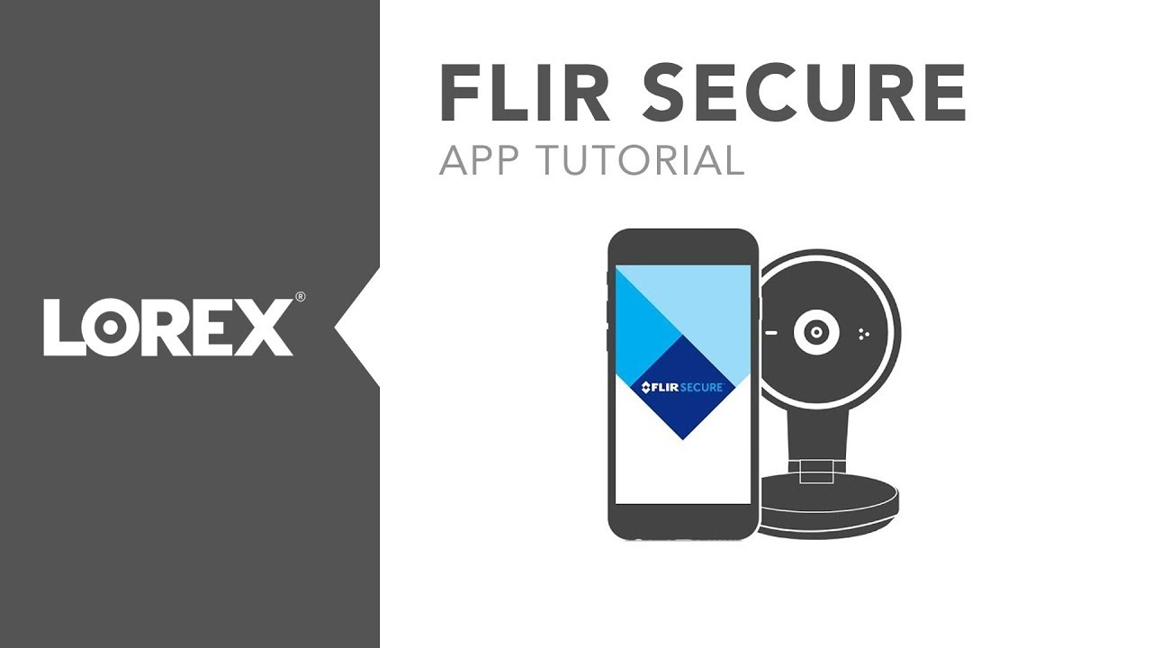 How to setup the FLIR Secure WiFi Security Camera using the FLIR Secure App