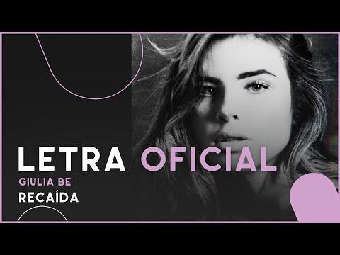Giulia Be - Recaída Letra