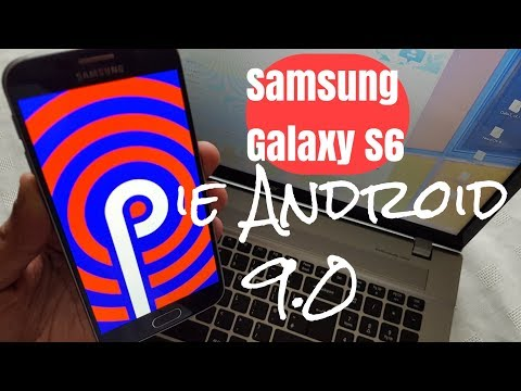 Samsung Galaxy S6 Root & Install Android 9.0 Pie