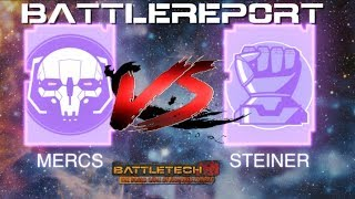 classic-battletech-battle-report-mercs-vs-house-steiner