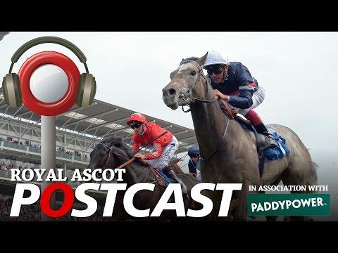 Postcast: Royal Ascot Day Five