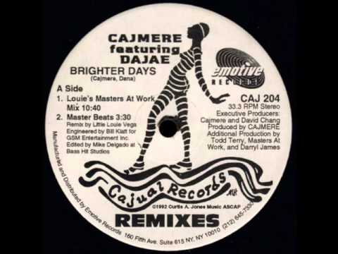 Cajmere ft  Dajae Brighter Days (Louie's Masters At Work Mix)
