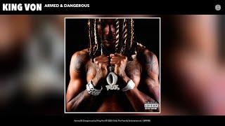 King Von - Armed & Dangerous (Audio)