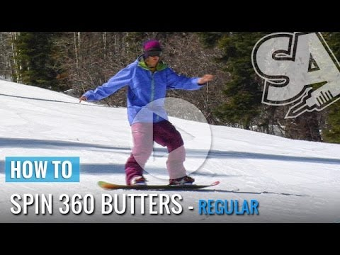 How To Spin 360 Flatland Butter's On A Snowboard (Regular)
