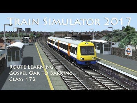 Train Simulator 2017 - Route Learning: Gospel Oak to Barking (Class 172)