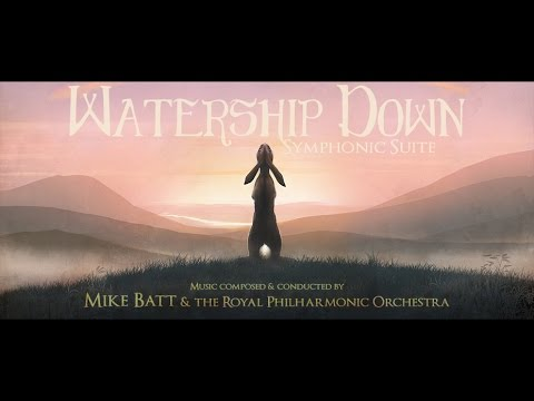 Watership Down - Symphonic Suite