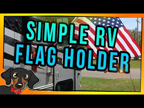 🔴 How To Make A Better RV Flag Pole Holder | RV DIY