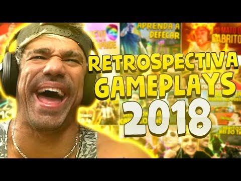 RETROSPECTIVA DAS GAMEPLAYS DE 2018