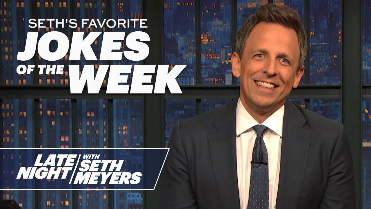 Seth's FavoriteJokesoftheWeek: Trump Is Moving to Florida, Trump's Louisiana Rally