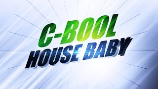 C-Bool - House Baby (Verano Radio Edit) (2006)