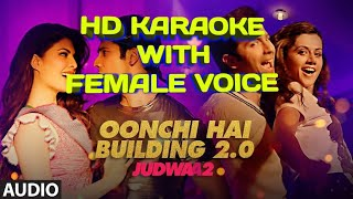 Oonchi Hai Building 🏢 HD KARAOKE WITH FEMALE VOICE BY AAKASH
