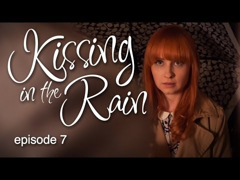 Kissing in the Rain: Ep. 7 - Lily & James - Sean Persaud & Mary Kate Wiles