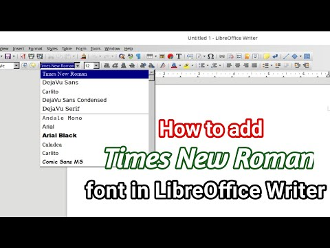 How To Add Times New Roman Font In LibreOffice Writer In Linux Computer ?