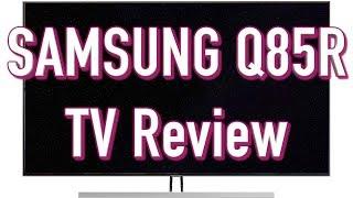 Samsung Q85R QLED TV Review