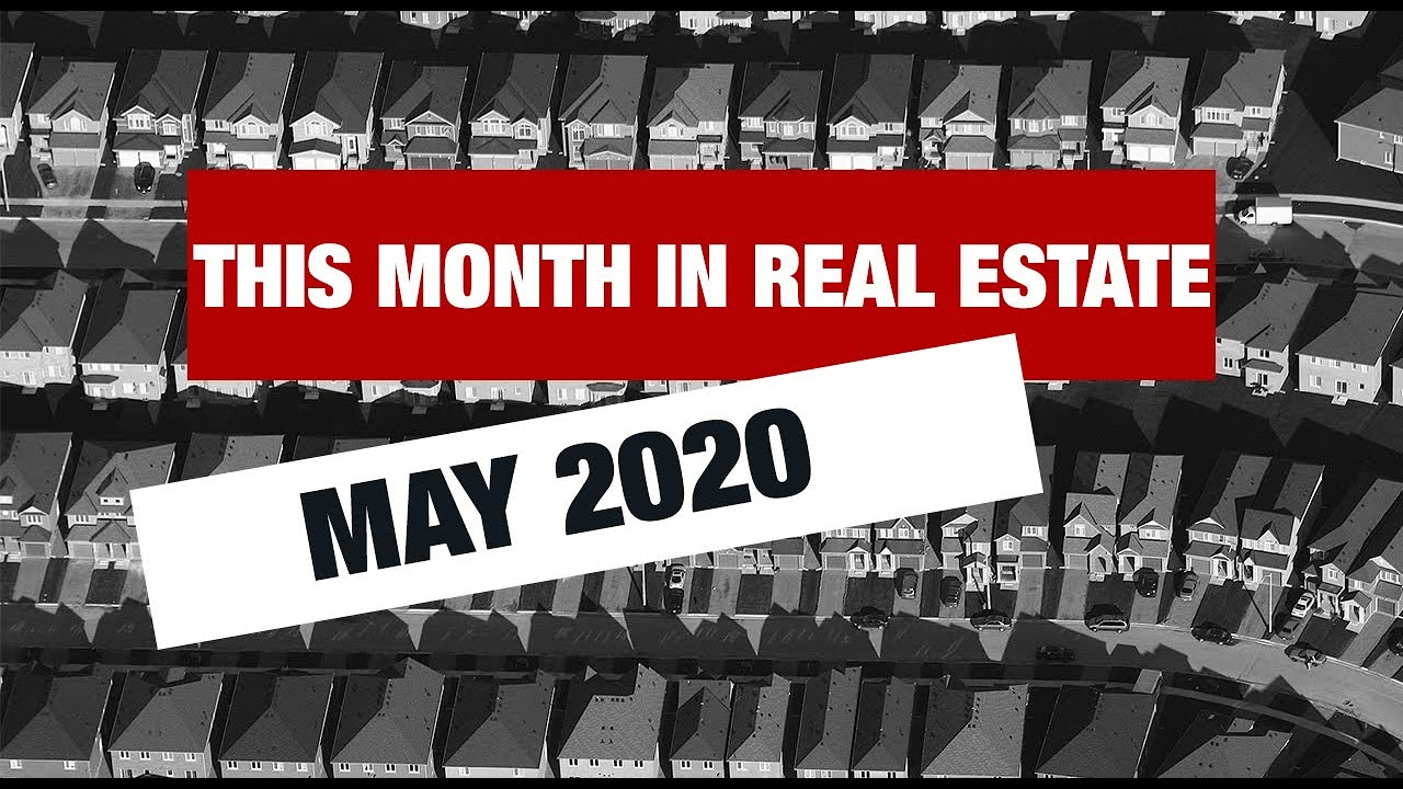 This Month in Real Estate -  May 2020