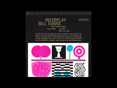Bill Evans - Interplay (1963) (Full Album)