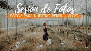 Gambar cover Sesión de fotos + NOS HICIMOS FOTOS PARA NUESTRO PERFIL + Vlog