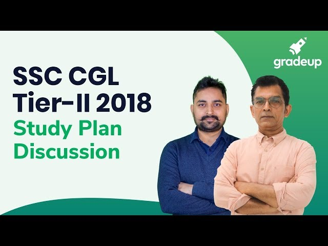 SSC CGL Tier-II 2018: Study Plan Discussion