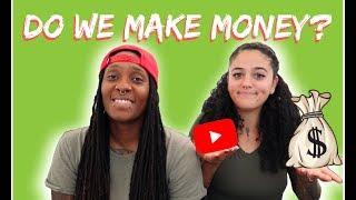 Do we make money on YouTube 🤔