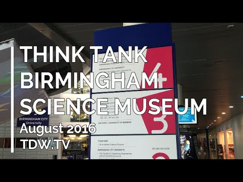 Think Tank Science Museum - August 2016 - 30min Video thumbnail