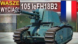 105 leFH18B2 - babok przeokrutny wyciąga bitwę ;) - World of Tanks