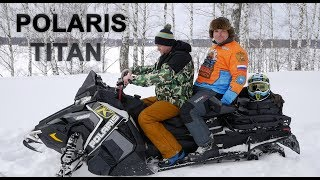 Снегоход Polaris Titan , Обзор И Тест-Драйв / Инновационный Утилитарник !