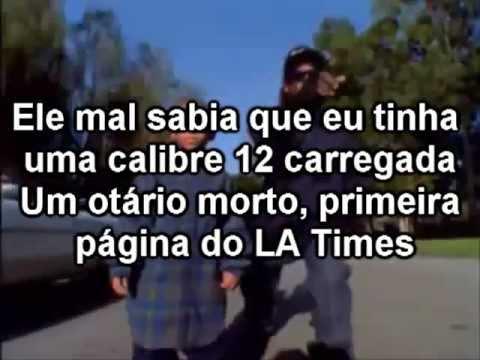 Eazy-E  - Boyz N the Hood (Tradução - legendado)