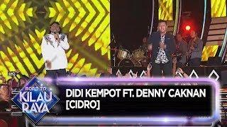 Didi Kempot Ft Denny Caknan Cidro Road To Kilau Raya 28 9 MP3