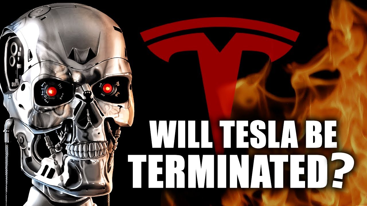 Will Tesla Be Terminated?