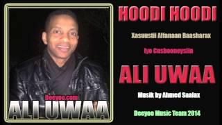 ALI UWAA HEES XAMARI AH ( HOODI HOODI ) 2014 DEEYOO MUSIC