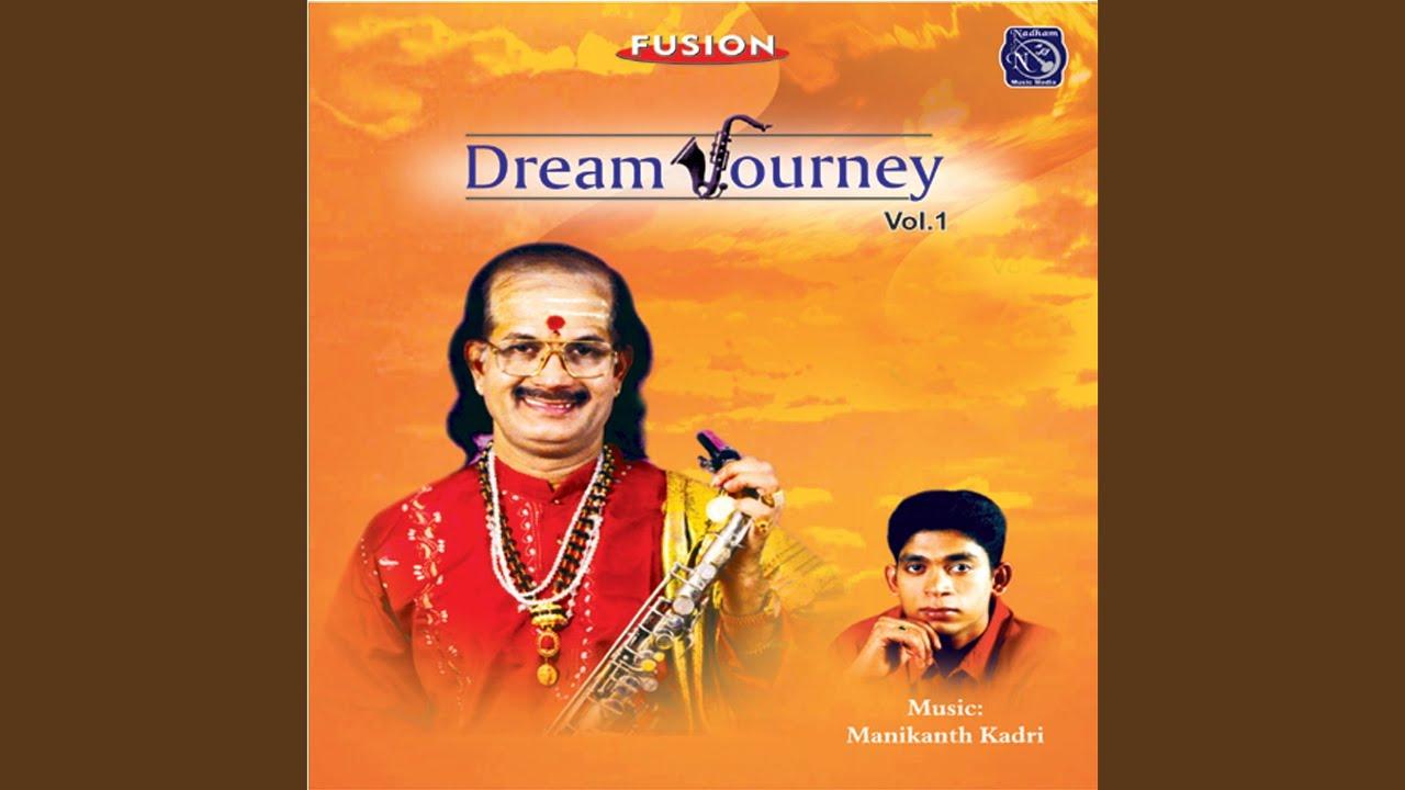 dream journey vol 1 kadri gopalnath