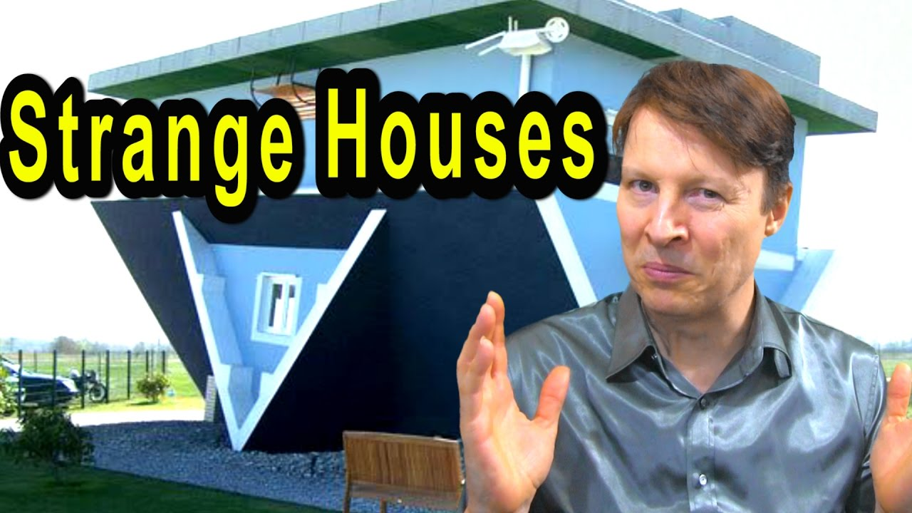 How to Learn English Vocabulary | Top Strangest Houses | English with Steve Ford