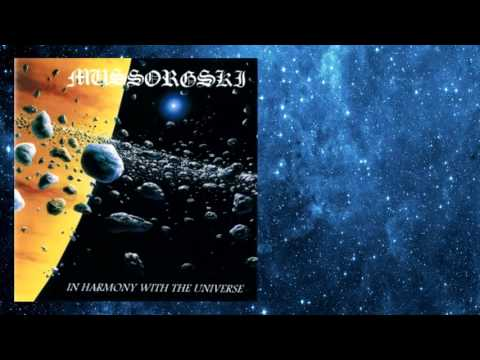 MUSSORGSKI - In Harmony With The Universe (full album) 1995